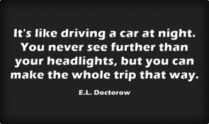 Its-like-driving-a-car E.L. Doctorow