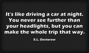 Its-like-driving-a-car E.L. Doctorow