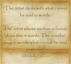 The-artist-deals-with Ursula Le Guin quote