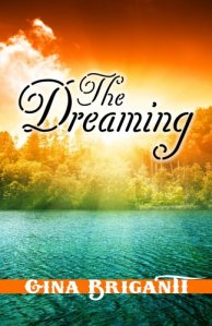 The Dreaming Gina Briganti