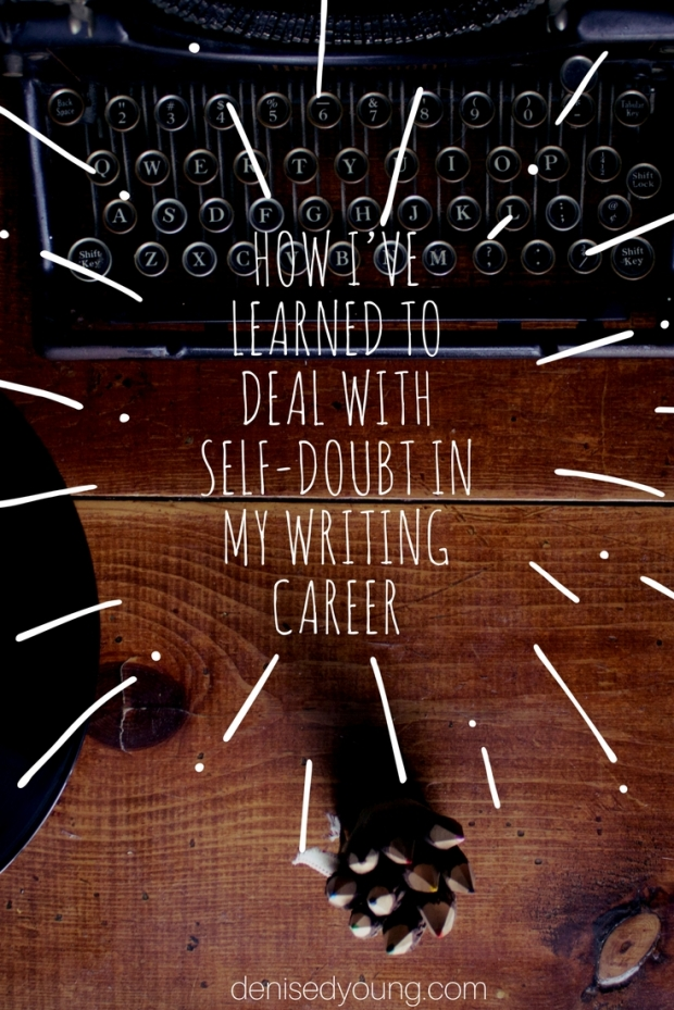 How I_ve Learned to Deal with Self-Doubt in my Writing Career