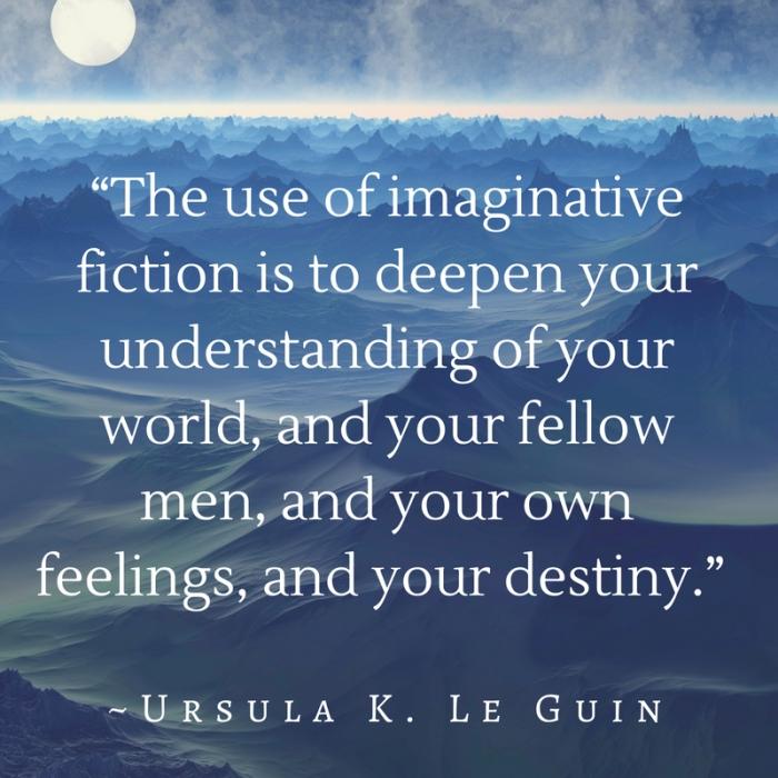 Ursula Le Guin Fiction Quote