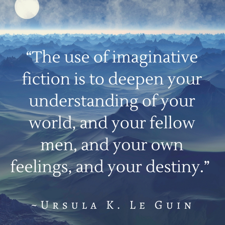 Ursula Le Guin Fiction Quote